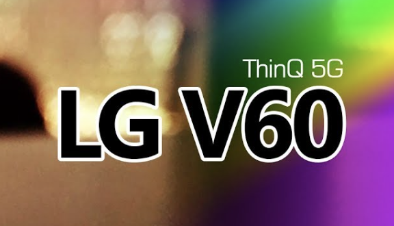 Upcoming LG V60 ThinQ - Quad-Camera- Reviews & Guides